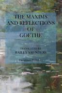 The Maxims and Reflections of Goethe