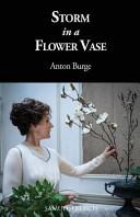Storm in a Flower Vase