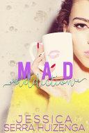 Mad Addiction