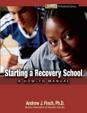 Starting a Recovery School