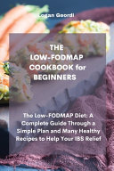 THE LOW FODMAP COOKBOOK for BEGINNERS Book