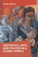 Aesthetics  Arts  and Politics in a Global World