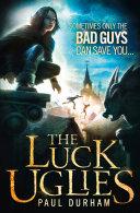 The Luck Uglies (The Luck Uglies, Book 1) Pdf/ePub eBook