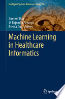 Machine Learning in Healthcare Informatics Book