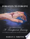 Forgiven to Forgive Book PDF