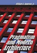 Pragmatism and Modern Architecture