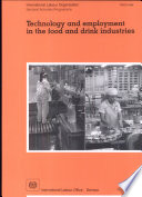 Technology And Employment In The Food And Drink Industries Book PDF