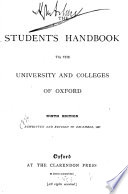 The Student s Handbook to the University and Colleges of Oxford