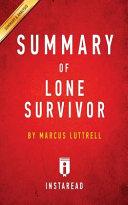 Summary of Lone Survivor Book