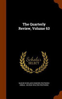 The Quarterly Review Volume 63