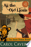 All The Old Lions A Thea Barlow Mystery Book One