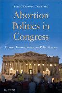 Abortion Politics in Congress
