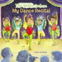 The Night Before My Dance Recital Book
