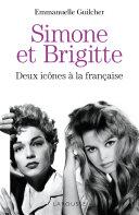 Pdf Brigitte et Simone : deux icônes à la française Telecharger