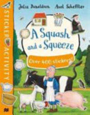 Book cover of 'A Squash and a Squeeze Sticker Book' by Julia Donaldson