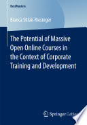 The Potential Of Massive Open Online Courses In The Context Of Corporate Training And Development