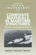 Composite Materials in Maritime Structures  Volume 1  Fundamental Aspects