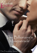 The Billionaire's Masquerade