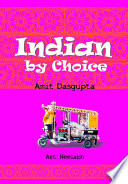 Indian by Choice
