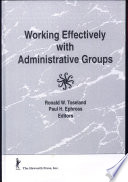 Working Effectively with Administrative Groups