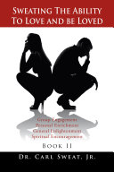 Sweating the Ability to Love and Be Loved [Pdf/ePub] eBook