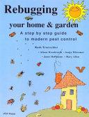Rebugging Your Home   Garden