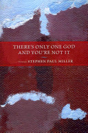 There s Only One God and You re Not it