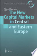 The New Capital Markets in Central and Eastern Europe