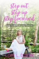 Step Out, Step Up, Step Forward