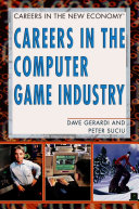 Careers in the Computer Game Industry
