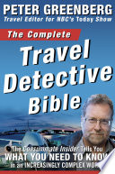 The Complete Travel Detective Bible