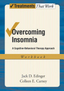 Overcoming Insomnia A Cognitive Behavioral Therapy Approach Workbook