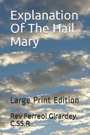 Explanation Of The Hail Mary