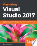 Mastering Visual Studio 2017