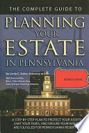 The Complete Guide To Planning Your Estate In Pennsylvania