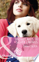 Snowflakes and Silver Linings  Mills   Boon Cherish   The Gingerbread Girls  Book 3