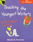 Teaching the Youngest Writers