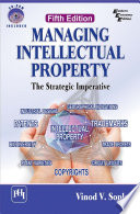 Managing Intellectual Property The Strategic Imperative