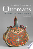 A Cultural History of the Ottomans