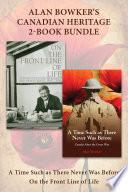 Alan Bowker s Canadian Heritage 2 Book Bundle