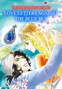 Love Letters Aganst The Blue Sea