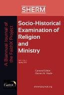 Socio-Historical Examination of Religion and Ministry, Volume 2, Issue 1 [Pdf/ePub] eBook