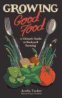 Growing Good Food