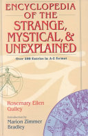 Encyclopedia Of The Strange Mystical And Unexplained Book