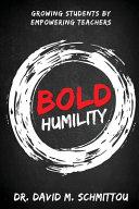 Bold Humility