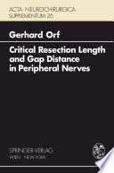 Critical Resection Length and Gap Distance in Peripheral Nerves Book