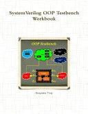 SystemVerilog OOP Testbench Workbook