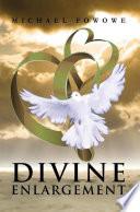 Divine Enlargement