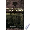 Spent Cartridges of Revolution