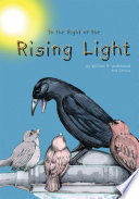 To The Right Of The Rising Light Book